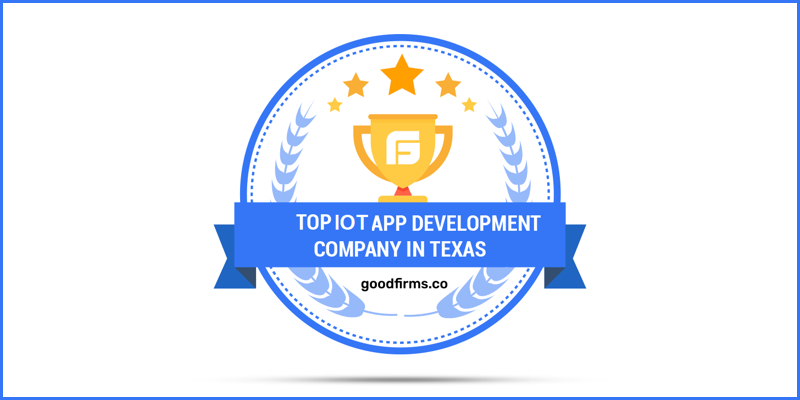 Top IoT App Development Companies in Texas at GoodFirms