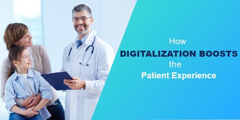 How Digitalization Boosts the Patient Experience