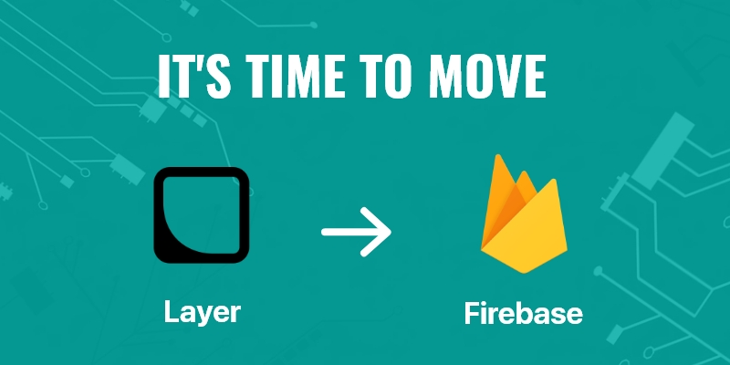 How to Migrate Chat Applications from Layer to Firebase?