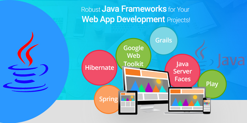 Java frameworks for web app development
