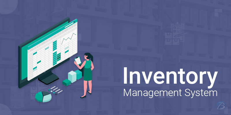 Top Benefits and Key Features of a Proficient Inventory Management System!