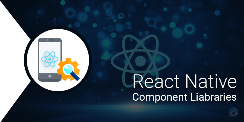Ultimate React Native Component Libraries for Building Mobile Apps!