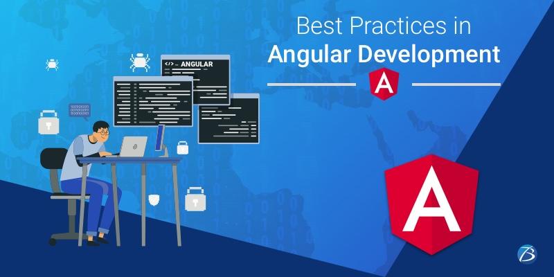 Best Practices to follow in Angular Development– Part II