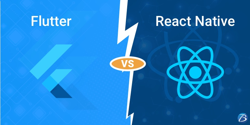 React Native or Flutter? A Brief Guide to Choose the Best Framework! – Part I