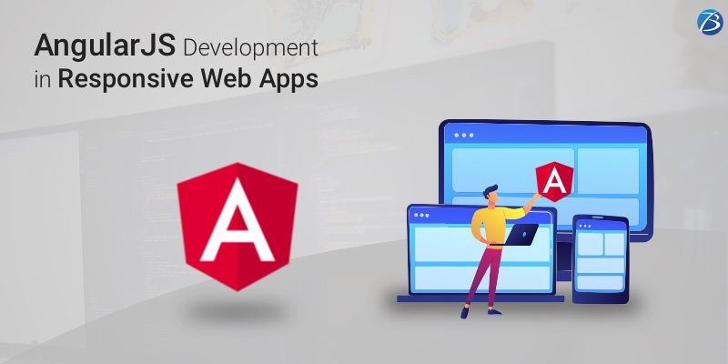 The role of AngularJS Development in Crafting Responsive Web Apps!