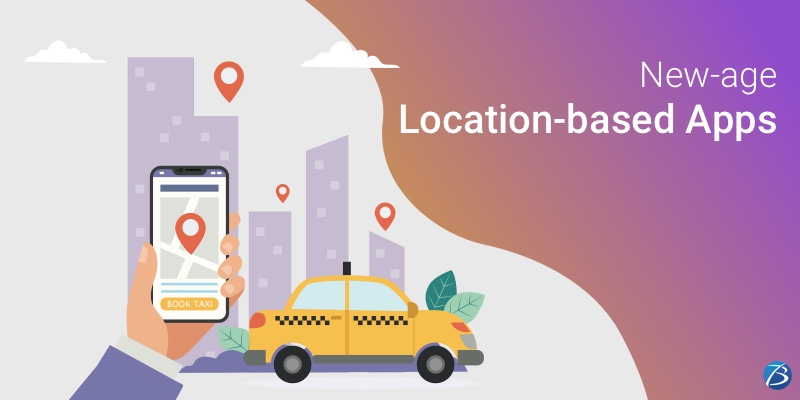 An Overview of New-age Location-based Apps and their Development Procedure!