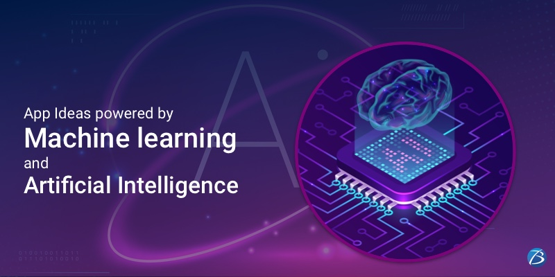 Noteworthy App Ideas powered by Machine Learning and Artificial Intelligence!