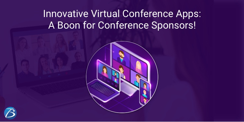 How Conference Sponsors Benefit from Innovative Virtual Conference Apps?