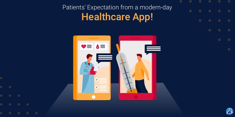 What do the Modern-day Patients Expect from a Healthcare Application?