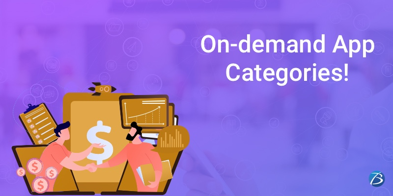 Prominent categories of On-demand Applications!